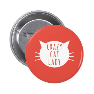Crazy Cat Lady Funny Button Red