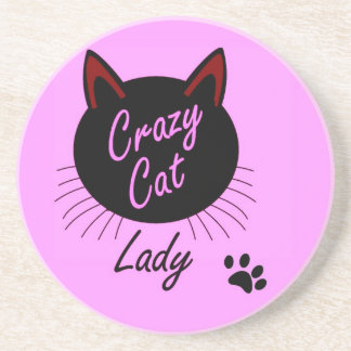 Crazy Cat Lady Funny Motto In Pink Sandstone Coaster