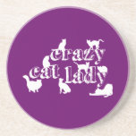 Crazy Cat Lady (in all colours) Coasters