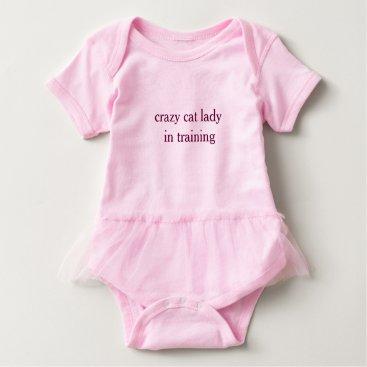 Toddler & Baby themed Crazy Cat Lady in Training- Baby Tutu Bodyuit Baby Bodysuit