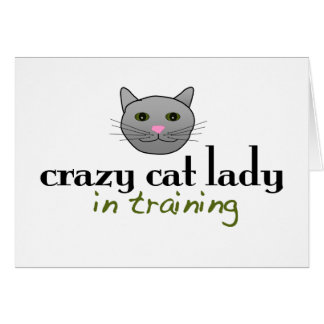 Crazy cat lady in training cards