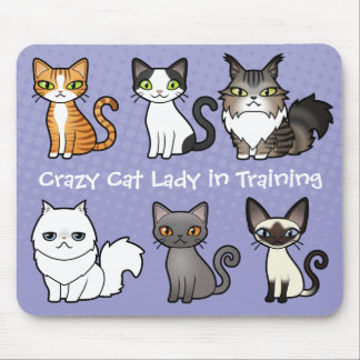 Crazy Cat Lady in Training (design your own cat) Mouse Pad