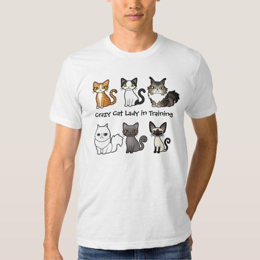 Crazy Cat Lady In Training Design Your Own Cat T Shirt