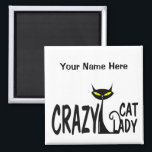 """Crazy Cat Lady Magnet<br><div class=""""desc"""">I love cats. I really love cats. I love all kinds of cats. ... . it&#39;s the CRAZY cat lady! This funny cat lover design features a cute cartoon graphic of an evil looking kitty cat with crazy yellow cateyes and a curly tail. Show your love of all things feline...</div>"""