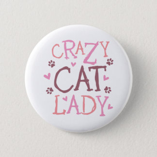 Crazy Cat Lady Pinback Button