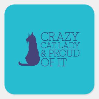 Crazy Cat Lady & Proud Of It Sticker