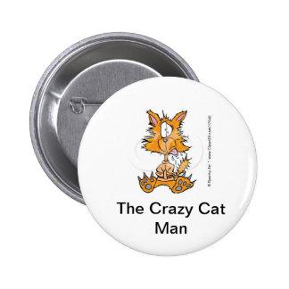 Crazy Cat Man Button
