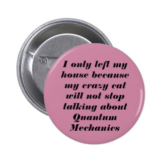 Crazy Cat Pinback Button