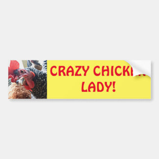 Crazy Chicken Lady! Bumper Sticker