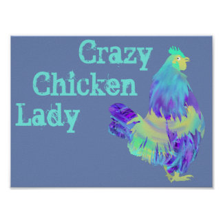 Crazy Chicken Lady Funny Quirky Colourful Art Poster