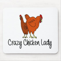 Crazy Chicken Lady Mouse Pad