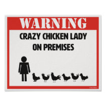 Crazy Chicken Lady Poster