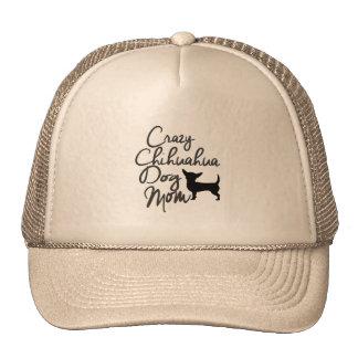 Crazy Chihuahua Dog Mom Trucker Hat
