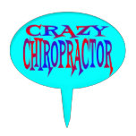 Crazy Chiropractor Cake Topper