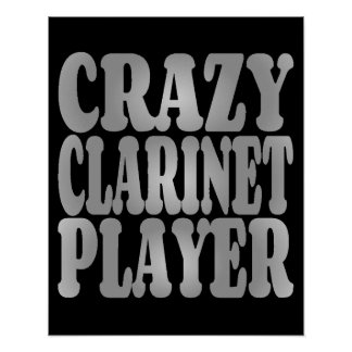 Crazy Clarinet Player in Silver Poster