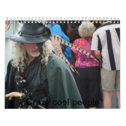 Crazy Cool People Calendar