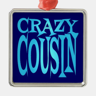 Crazy Cousin in Blue Metal Ornament