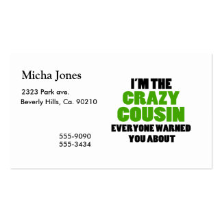 Crazy Cousin You Were Warned About Business Card Templates