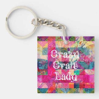 Crazy Craft Lady Colorful Pattern Vibrant Crafting Keychain