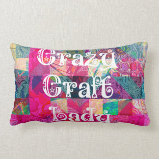 Crazy Craft Lady Colorful Pattern Vibrant Crafting Pillows