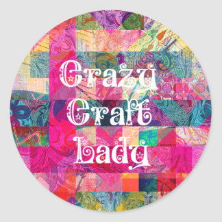 Crazy Craft Lady Colorful Pattern Vibrant Crafting Round Stickers