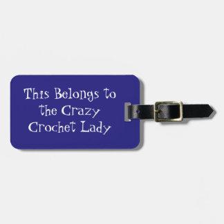Crazy Crochet Lady Luggage Tag