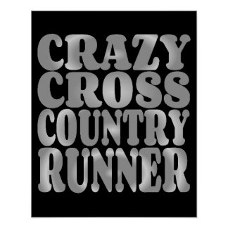 Crazy Cross Country Runner in Silver Poster