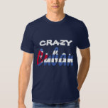 Crazy Cuban  Flag T-shirt