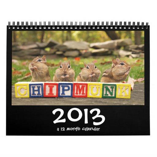 Crazy Cute Chipmunks 2013 Calendar