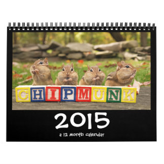 Crazy Cute Chipmunks 2015 Calendar