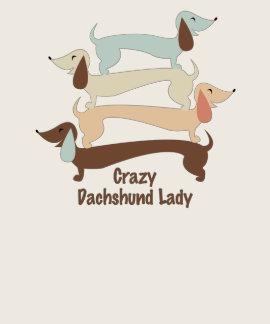 Crazy Dachshund Lady T-Shirt