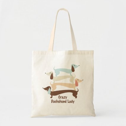 Crazy Dachshund Lady Tote Bag