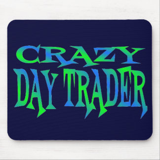 Crazy Day Trader Mouse Pad