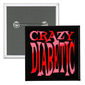 Crazy Diabetic in Reds 2 Inch Square Button