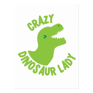 Crazy Dinosaur Lady (in a circle) Postcard
