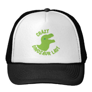 Crazy Dinosaur Lady (in a circle) Trucker Hat