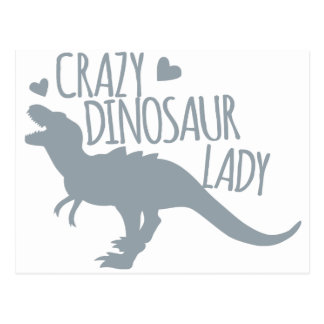 Crazy Dinosaur Lady Postcard