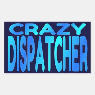 Crazy Dispatcher Rectangle Sticker