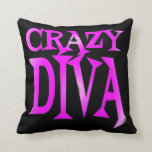 Crazy Diva in Pink Throw Pillow