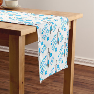 crazy doctor lady short table runner