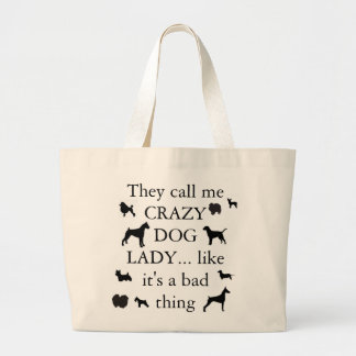 Crazy Dog Lady Bags
