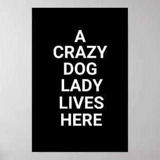 Crazy Dog Lady Black & White Poster