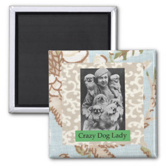 Crazy Dog Lady Multiple Dogs Funny Magnet