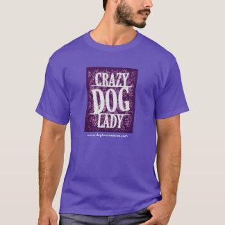 Crazy Dog Lady - Tee Shirt