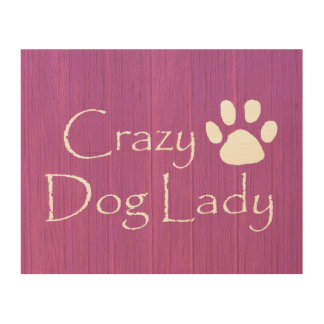 Crazy Dog Lady Wood Wall Art