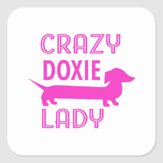 Crazy Doxie Lady Funny Dachshund Mama Square Sticker
