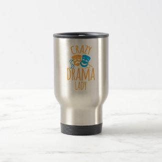crazy drama lady travel mug
