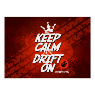 Crazy Drift Patrol - Keep Calm and Drift On (red) Poster