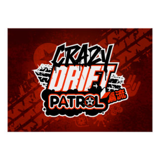 Crazy Drift Patrol Logo (red) Poster