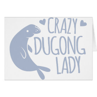 crazy dugong lady card
